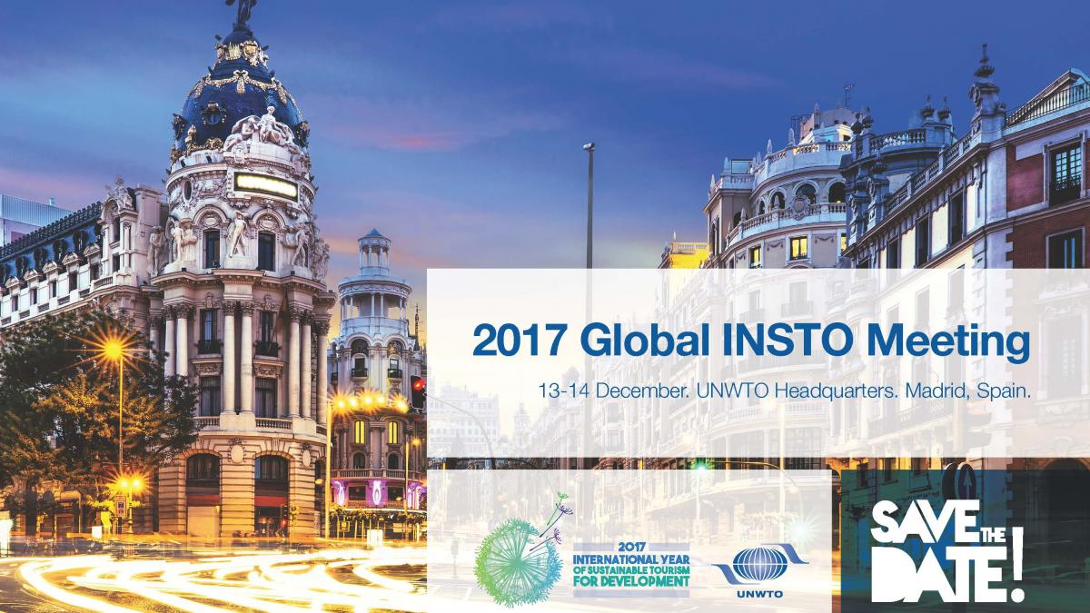 2017 Global INSTO Meeting, 13-14 December 2017, UNWTO HQ, Madrid, Spain