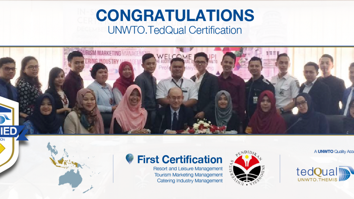 UNWTO.TedQual Certification 2017 - Universitas Pendidikan Indonesia