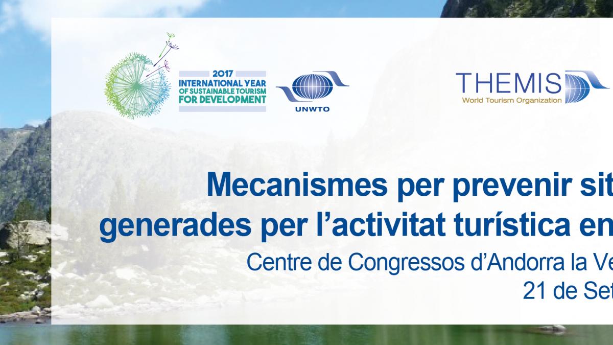 Conferència al Principat d'Andorra sobre situacions de crisi en espais naturals en el marc de les activitats de l'Any internacional del turisme sostenible