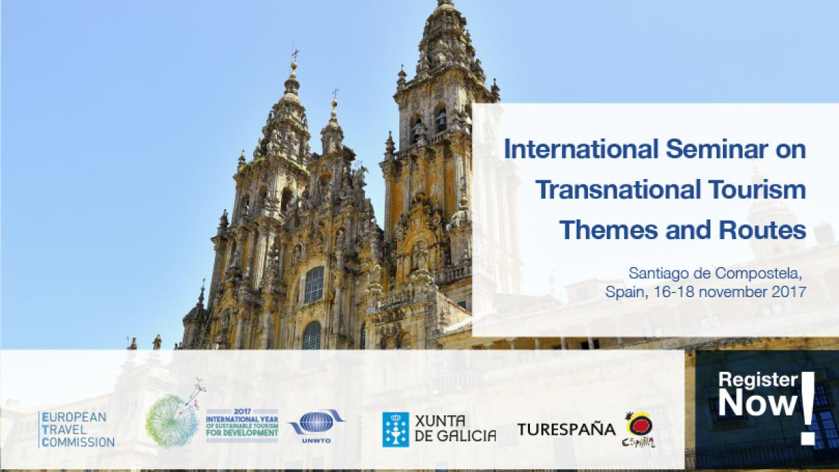 ETC-UNWTO International Seminar on Transnational Tourism Themes and Routes