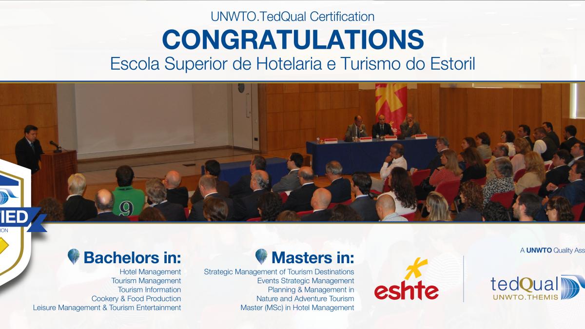 UNWTO.TedQual Certification 2017 - Escola Superior de Hotelaria e Turismo do Estoril