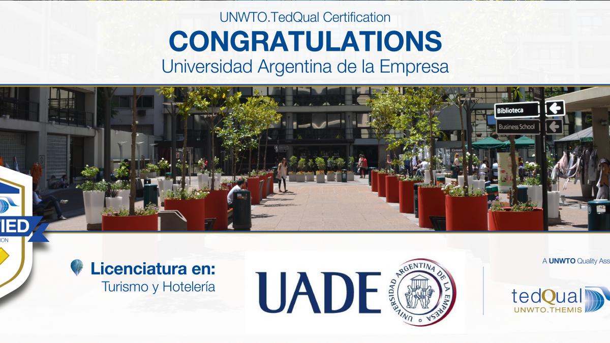 UNWTO.TedQual Certification 2017 - Universidad Argentina de la Empresa