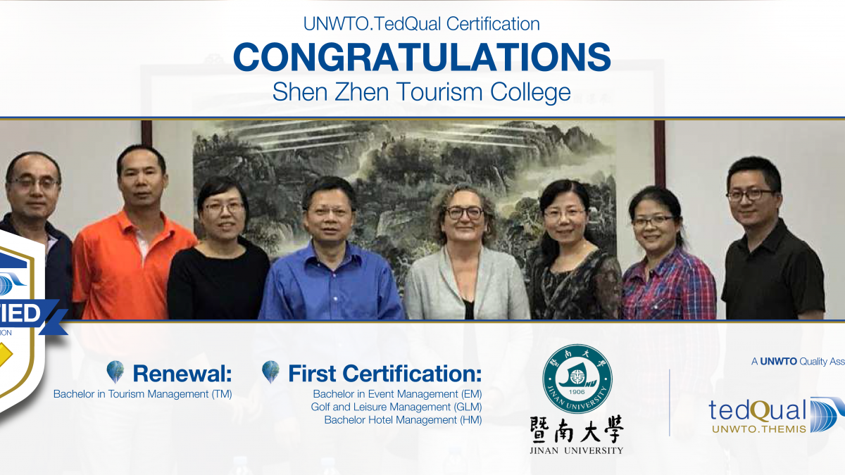 UNWTO.Tedqual Certification 2017 - Shen Zhen Tourism College