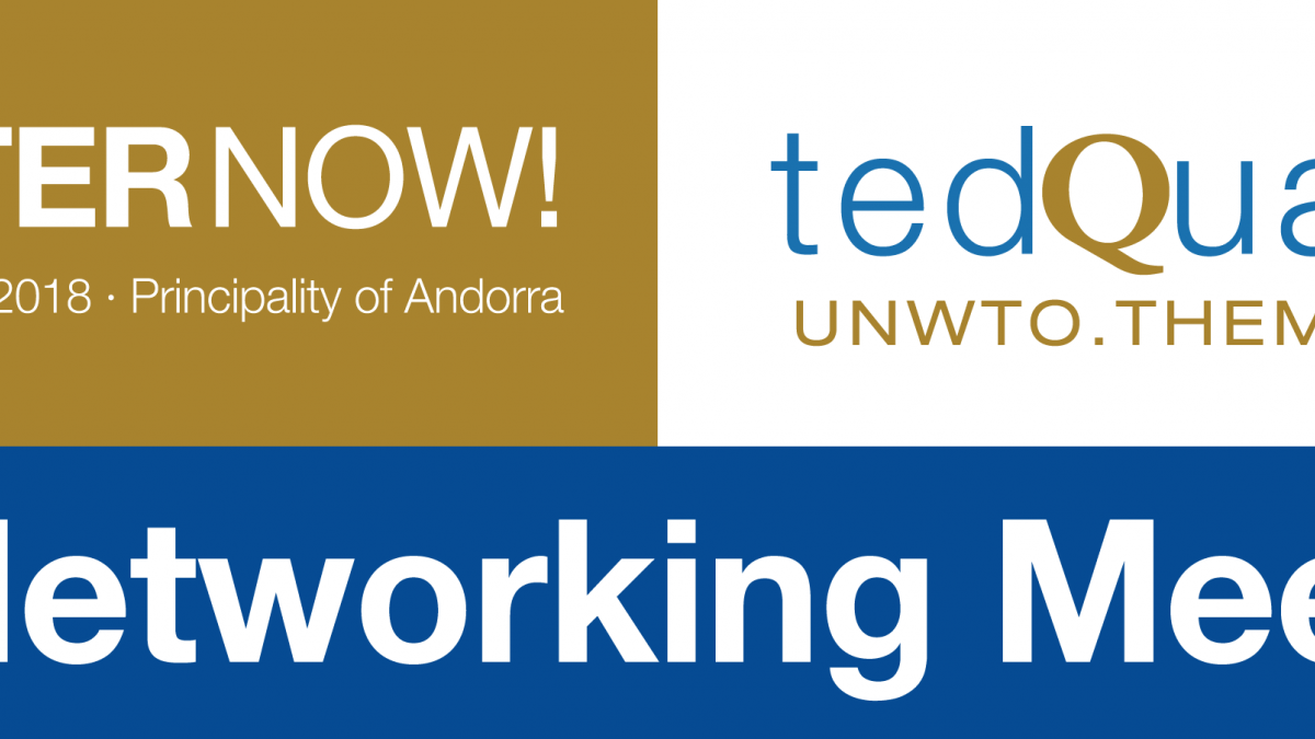 UNWTO TedQual Networking Meeting, Principality of Andorra 2018