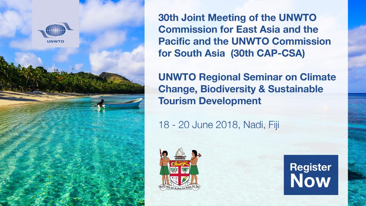 The 30th Joint Meeting of the UNWTO Commission for East Asia and the Pacific and the UNWTO Commission for South Asia (30th CAP-CSA) & UNWTO Regional Seminar on Climate Change, Biodiversity & Sustainable Tourism Development