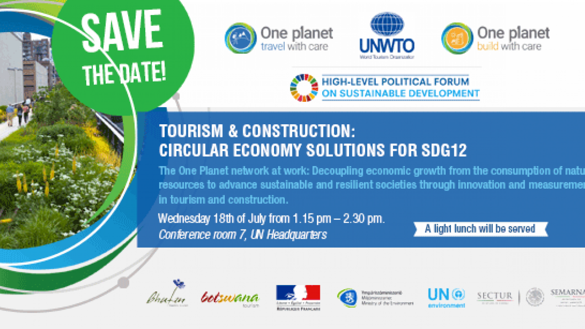High-Level Political Forum on Sustainable Development (Side Event) - Tourism & Construction: Circular Economy solutions for SDG12
