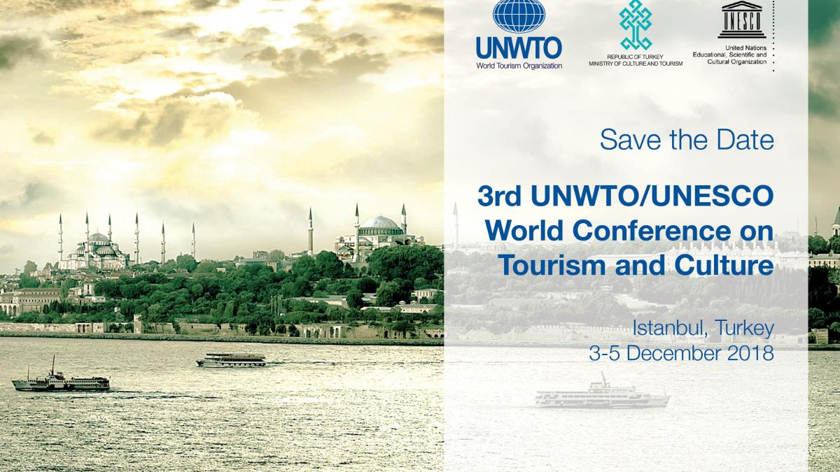 3rd UNWTO/UNESCO World Conference on Tourism and Culture: Benefits for All