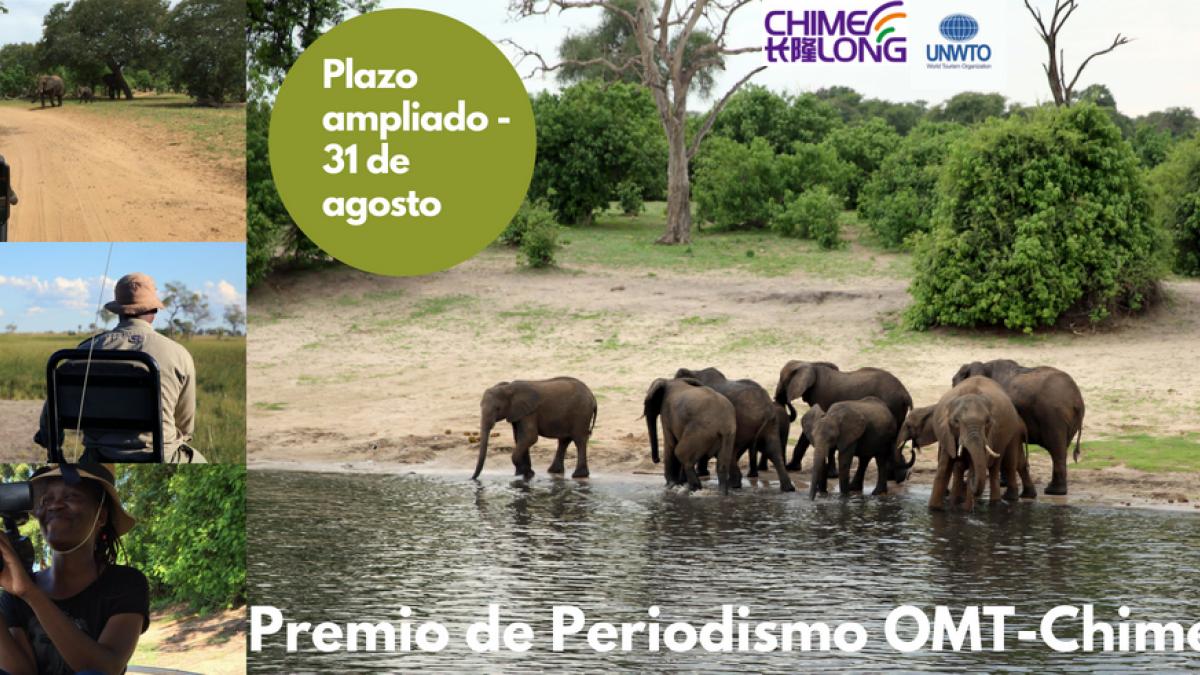 FECHA LÍMITE EXTENDIDA Premio de Periodismo OMT-Chimelong sobre Vida Silvestre y Turismo Sostenible