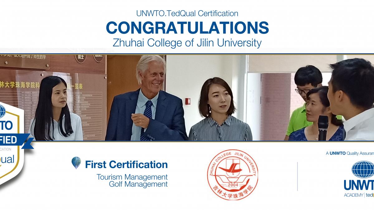 UNWTO.TedQual Certification - Zhuhai College of Jilin University