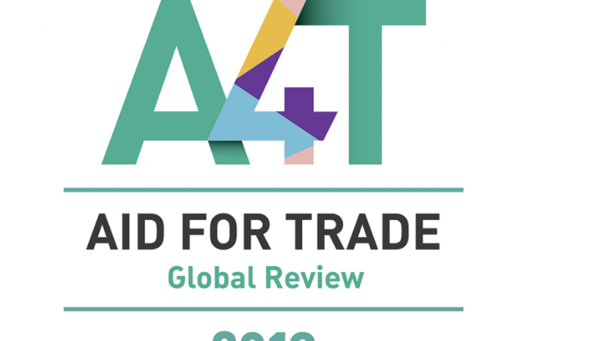 Tourism in the World Trade Organization (WTO) Aid for Trade Global Review 2019