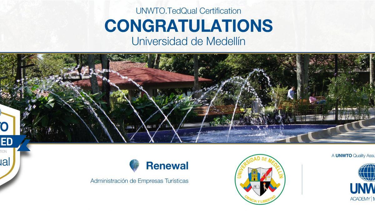 UNWTO.TedQual Certification - Universidad de Medellín